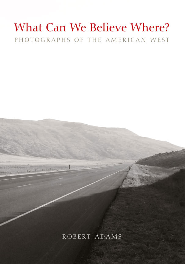 what can we believe where photographs of the american west yale