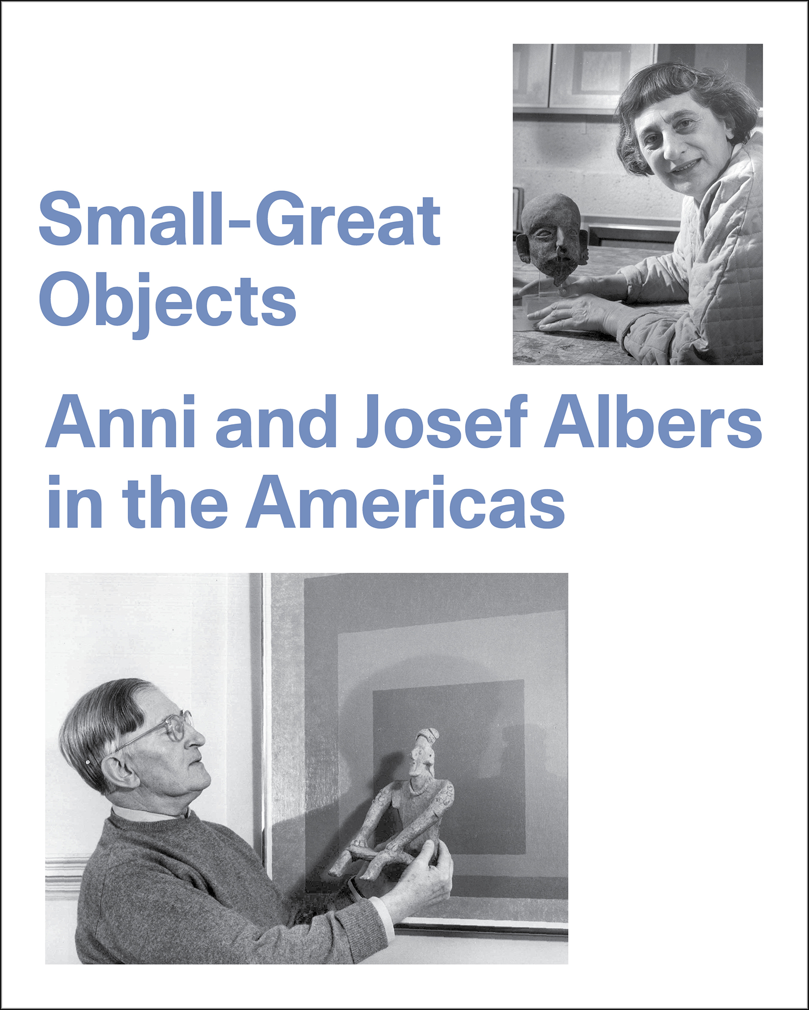 Small Great Objects Anni And Josef Albers In The Americas