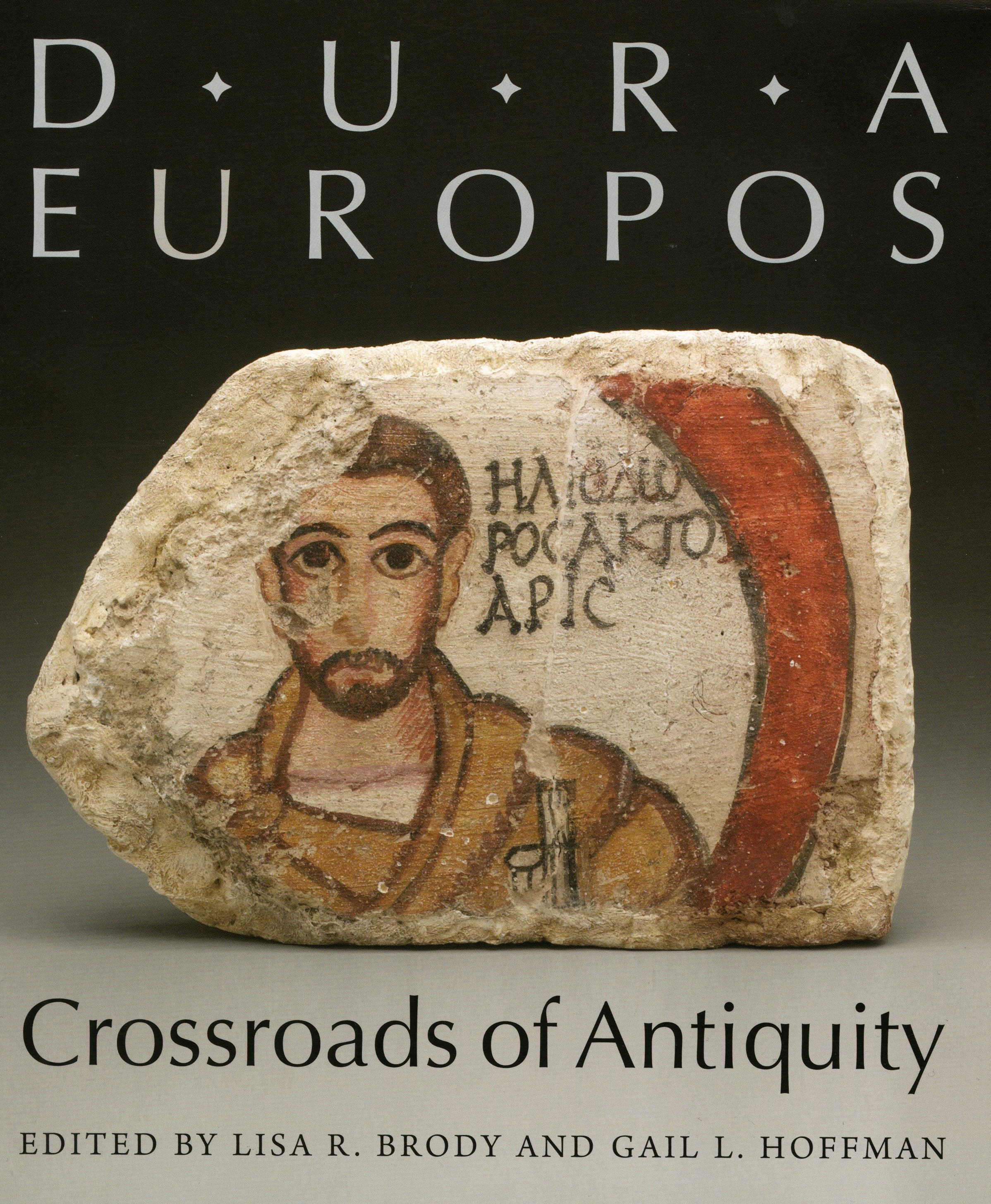 Dura Europos Crossroads Of Antiquity Yale University