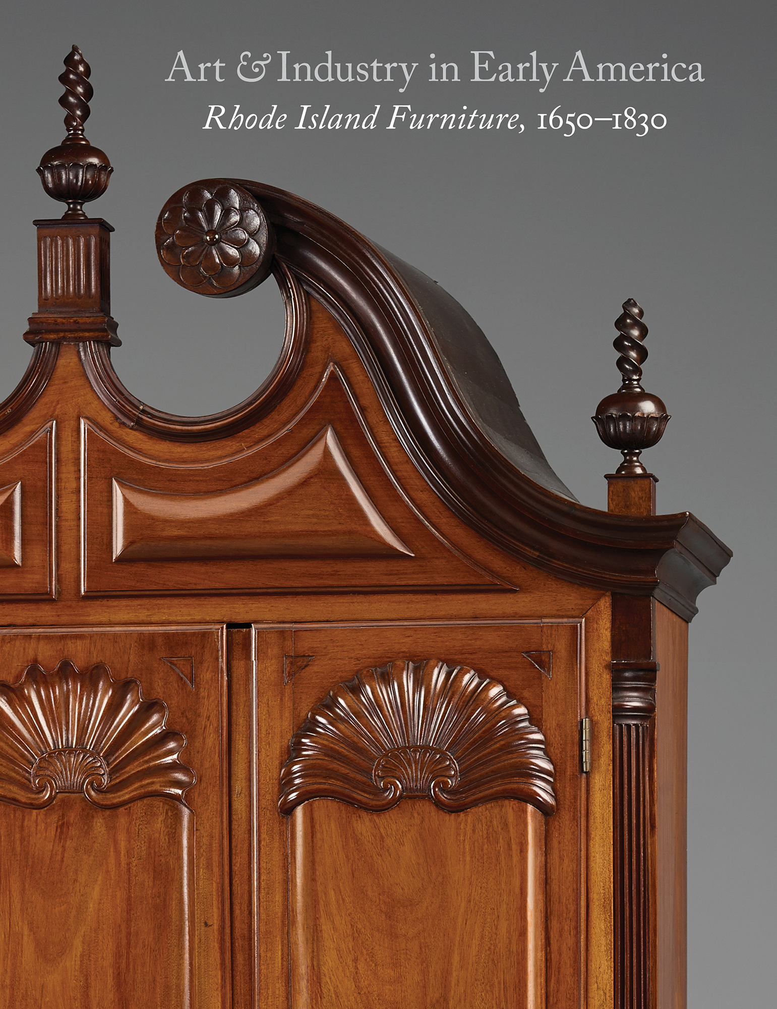 Art And Industry In Early America Rhode Island Furniture 1650 1830